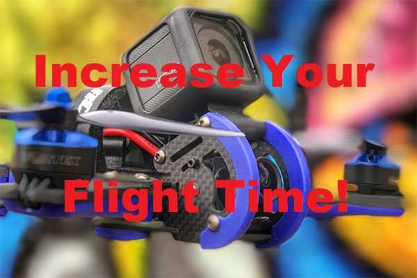 How to increase your drone quadcopter flight time
